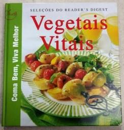 Coma Bem, Viva Melhor - Vegetais Vitais VEGETARIANO