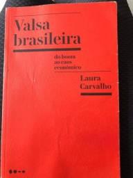 Valsa brasileira - Laura de Carvalho