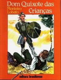 Dom Quixote Das Crianças - O sítio do Pica-Pau Amarelo Monteiro Lobato