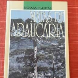 Matas De Araucária, Nossas Plantas. Celia De Assis. Ed FTD