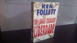 Livro Um Lugar Chamado Liberdade Ken Follet