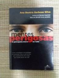Livro mentes Perigosas - O psicopata mora ao lado - Ana Beatriz B. Silva