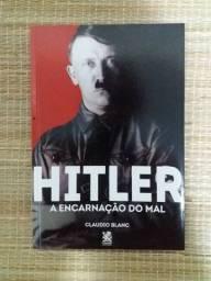 Livro - Hitler A Encarnação do Mal - Cláudio Blanc