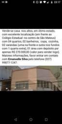 Casa no centro de São Mateus- e.s