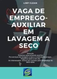 Título do anúncio: VAGA DE EMPREGO-AUXILIAR EM SERVIÇOS DE LAVAGEM A SECO