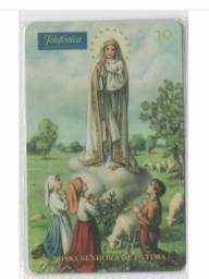 Cartão telefonico raro Nossa Senhora de Fátima