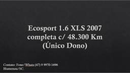 Ford Ecosport 1.6 completa, (Único Dono ) 48.300Km originais - 2007