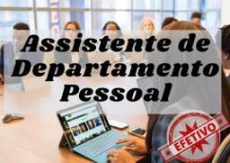 Título do anúncio: Assistente de Departamento Pessoal - Com Experiência