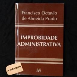 Improbidade Administrativa, ótimo estado!