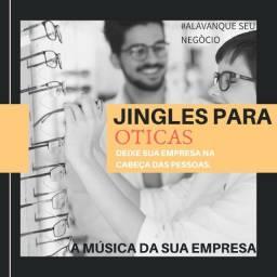 jingles para sua Otica ..