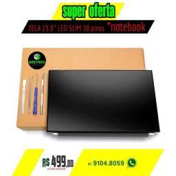 Tela notebook Led Slim 15.6 de 30 pinos, Oferta