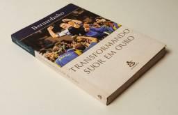 Transformando Suor em Ouro - Livro Usado