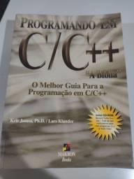 """Programando em C/C++, """"A Bíblia"""" -Kris Jamsa/Lars Klander"""