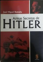 As armas secretas de Hitler.