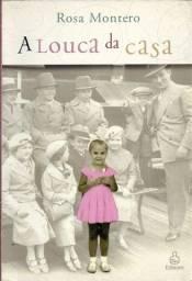 Título do anúncio: A Louca da Casa -  Rosa Montero
