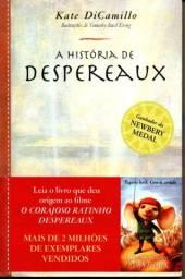 Título do anúncio: Livro - A História de Despereaux / Kate Dicamillo