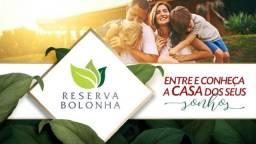 Reserva Bolonha, Casas Duplex com 2/4 com 85M2 expansível pra 3/4, pré Lançamento