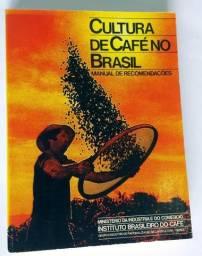 """Livro """"Cultura do Café no Brasil - IBC"""""""