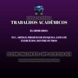 Título do anúncio: TRABALHOS ACADÊMICOS