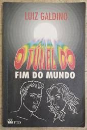 O Túnel do Fim do Mundo - Luiz Galdino