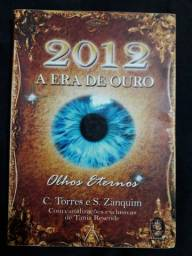 Título do anúncio: 2012 a Era de Ouro Olhos eternos