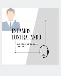 Título do anúncio: CONTRATA-SE SUPERVISOR DE CALLCENTER