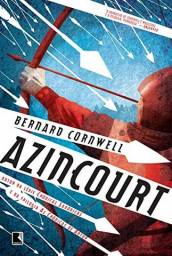 Azincourt- Bernard Cornwell