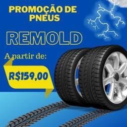 Título do anúncio: PNEUS REMOLD VIPAL 5 ANOS DE GARANTIA.