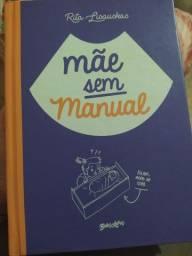 """Livro """"Mãe sem manual"""", de Rita Lisauskas"""