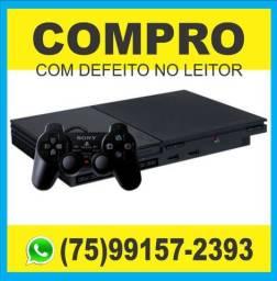 Playstation 2-Compro com defeito no leitor.