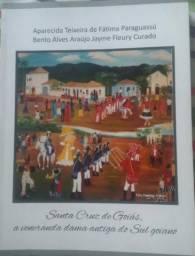 Livro - Santa Cruz de Goiás, a veneranda dama antiga do Sul goiano