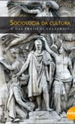Livro Sociologia da Cultira e das práticas Culturais