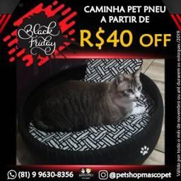 Caminha Pet Pneu *BLACK FRIDAY