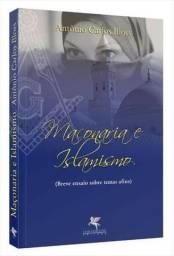 Livro Maçonaria e Islamismo - Breve ensaio sobre temas afins. Autor: Antonio Carlos Bloes