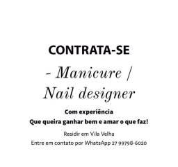 Título do anúncio: Contrata-se nail designer/manicure
