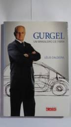 Gurgel - Um Brasileiro de Fibra