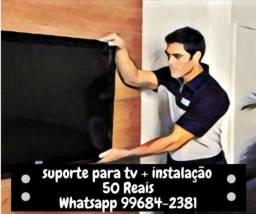 Suporte pra TV + Instalação