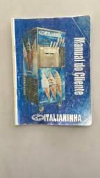 Máquina de sorvete Italianinha ( Aceita moto na troca ou em 12 vezes no cartão)