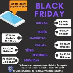 Black Friday 10h às 18h Região CIC Campo Comprido Fazendinha