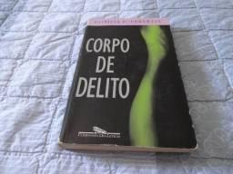 Livro Corpo de Delito [de Patricia D. Cornwell]