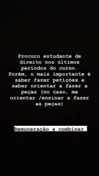 Título do anúncio: PROCURO ESTUDANTE DE DIREITO