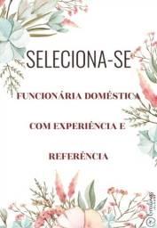 Título do anúncio: SELEÇÃO FUNCIONÁRIA DOMÉSTICA