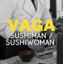 Vaga Sushiman / Sushiwoman