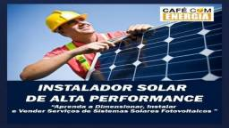 Curso de instalador de energia solar de alta performance