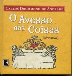 Livro  - O Avesso das Coisas (aforismos) - Carlos Drummond de Andrade