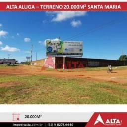 TERRENO PARA ALUGAR BR040 SANTA MARIA - BRASÍLIA DF