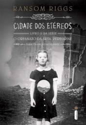 Cidade dos etéreos - Livro 2 - Série Crianças Peculiares