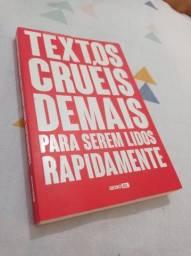 Título do anúncio: Livro Textos cruéis demais para serem lidos rapidamente