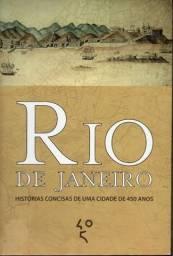 Livro - Rio de Janeiro - Histórias Concisas de uma Cidade de 450 Anos