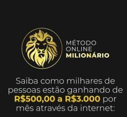 Título do anúncio: Método online milionário para você que deseja ganhar dinheiro com a Internet
